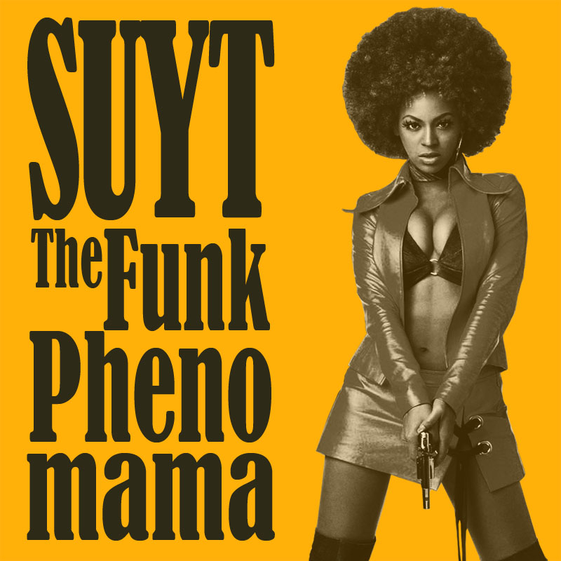 SUYT-The_Funk_Phenomama